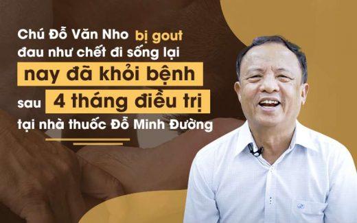 Chú Đỗ Văn Nho khỏi bệnh gout sau 4 tháng điều trị tại nhà thuốc Đỗ Minh Đường